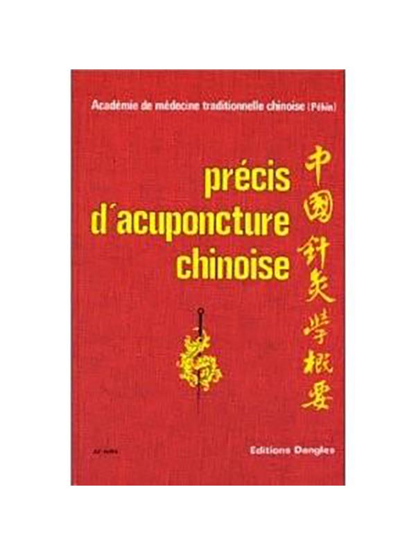 Précis d' acupuncture chinoise